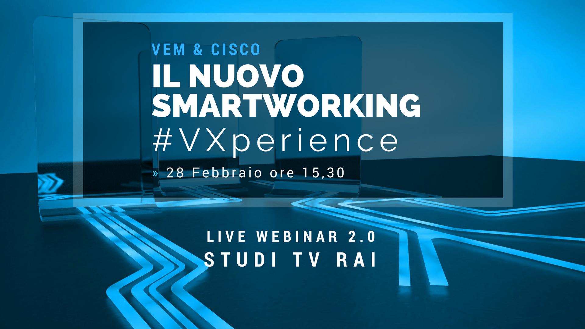#VXperience: iscriviti subito al Webinar 2.0 dagli Studi TV RAI