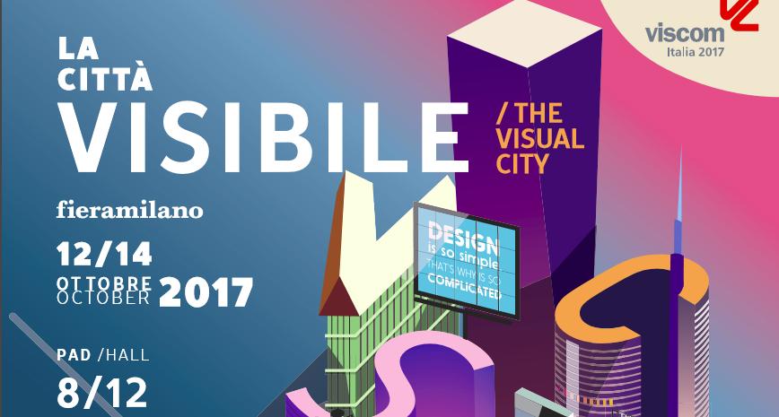 Viscom Italia 2017: la città futura della comunicazione visiva