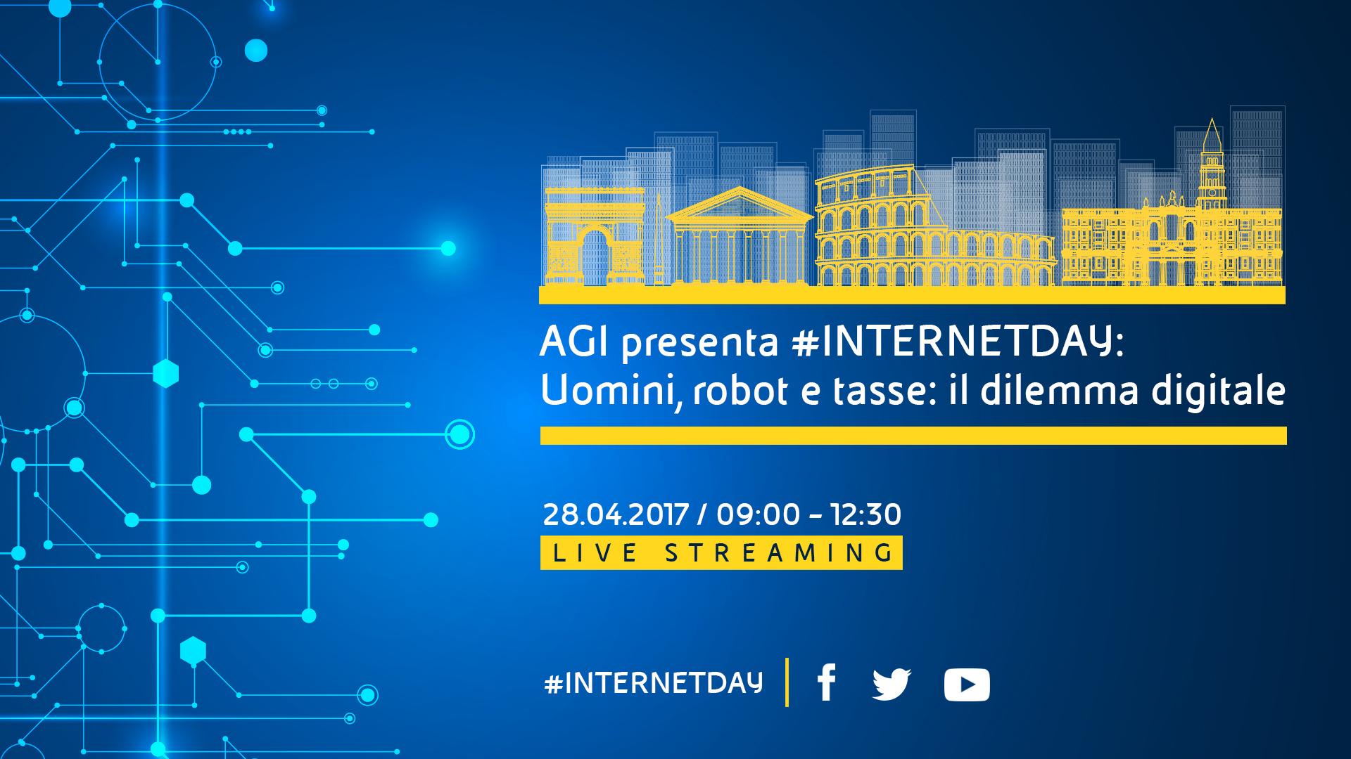 Internet Day: la diretta streaming / 28 aprile 2017