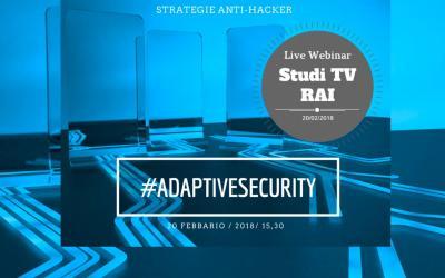 Diretta Streaming #AdaptiveSecurity – dagli studi TV RAI