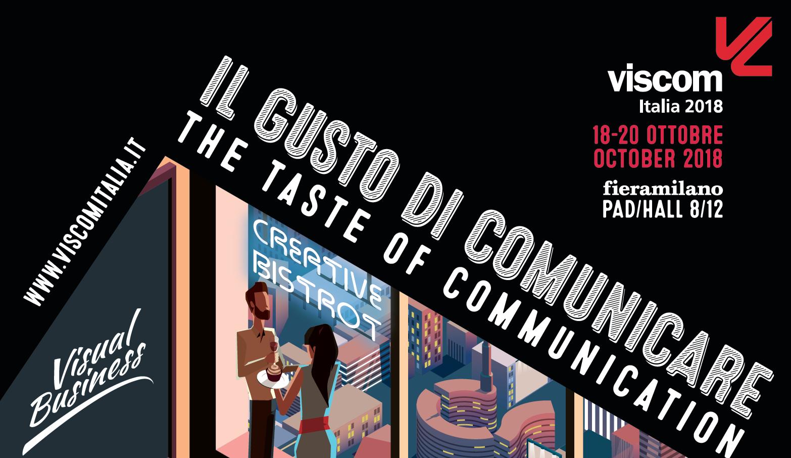 Viscom Italia 2018 il gusto di comunicare