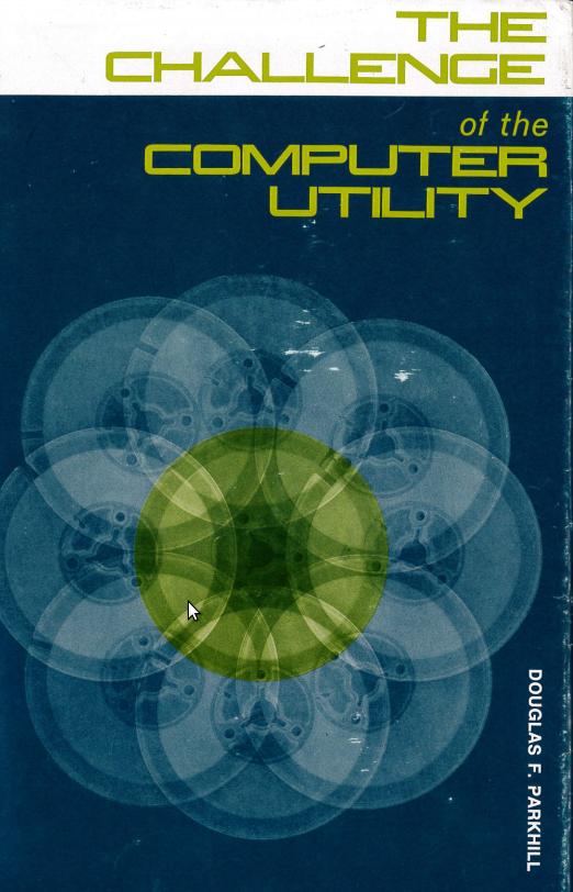 "Douglas Parkhill libro ""The Challenge of the Computer Utility"""