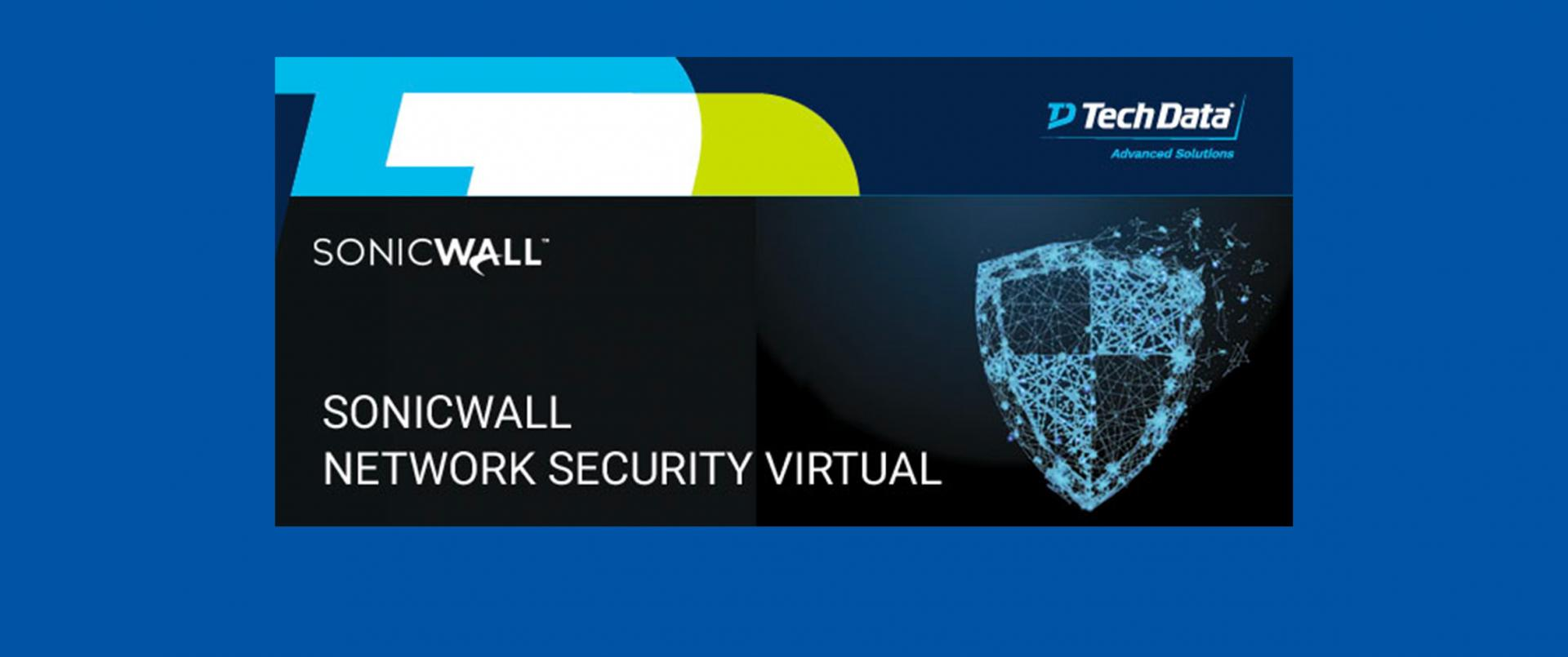 Il firewall NSv e come utilizzarlo al meglio con Tech Data e SonicWall