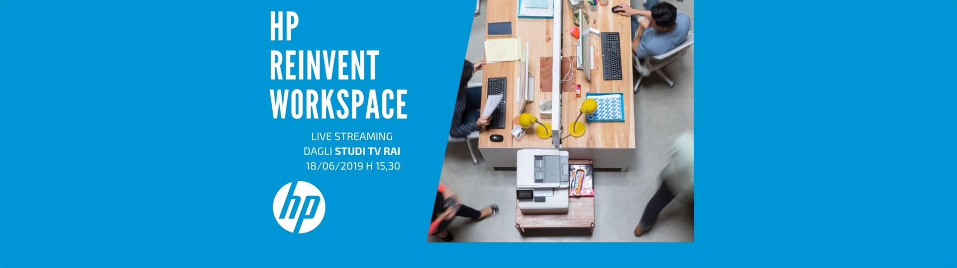 HP Reinvent Workspace: il Webinar 2.0 in diretta dagli studi TV RAI
