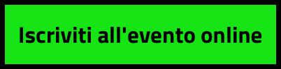 Iscriviti all'evento online